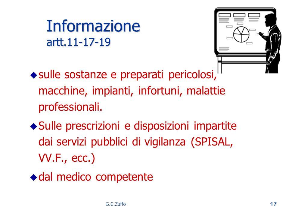Informazione artt.11-17-19 sulle sostanze e preparati pericolosi, macchine, impianti, infortuni, malattie professionali.