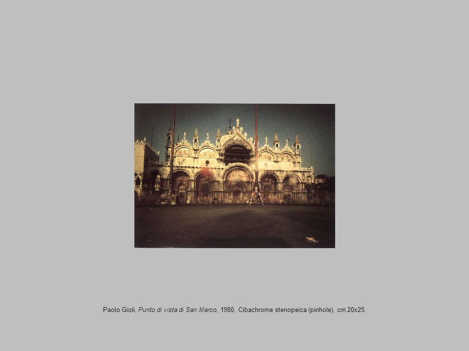 Paolo Gioli, Punto di vista di San Marco, 1980, Cibachrome stenopeica (pinhole), cm 20x25.