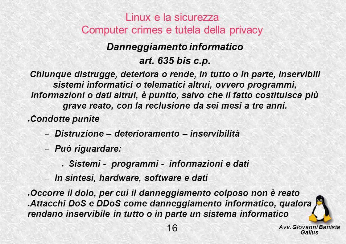 Linux e la sicurezza Computer crimes e tutela della privacy