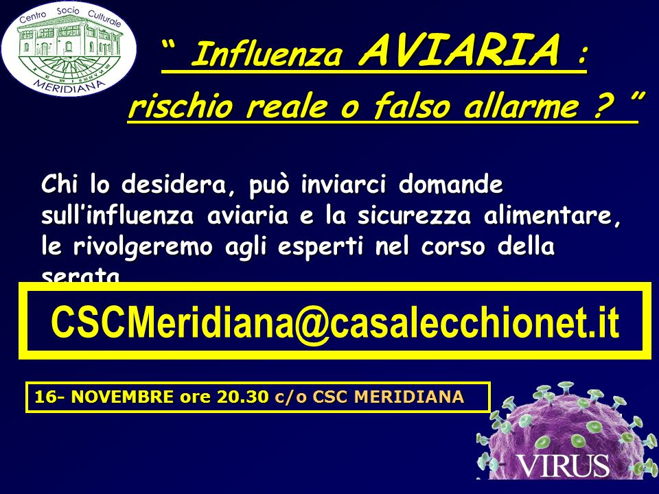CSCMeridiana@casalecchionet.it Influenza AVIARIA :