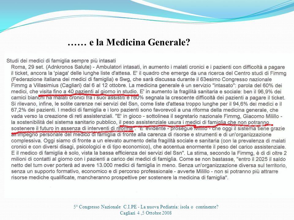 …… e la Medicina Generale