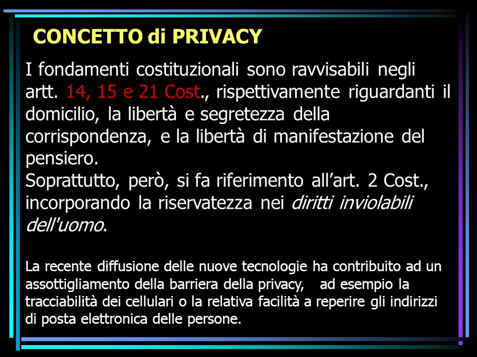CONCETTO di PRIVACY