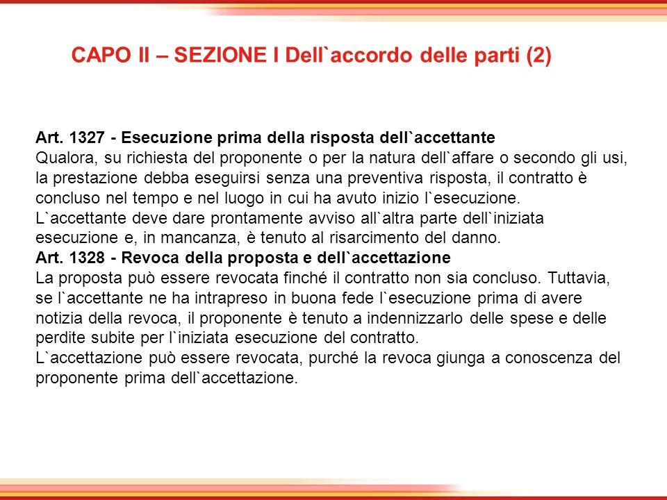 CAPO II – SEZIONE I Dell`accordo delle parti (2)