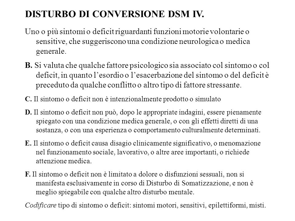 DISTURBO DI CONVERSIONE DSM IV.