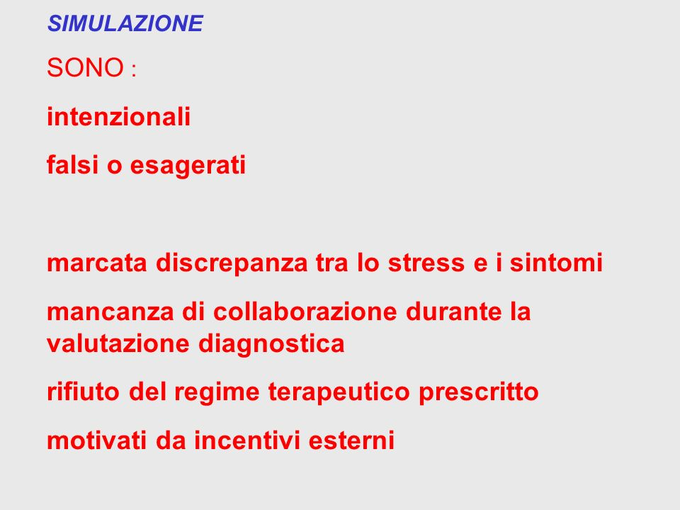 marcata discrepanza tra lo stress e i sintomi