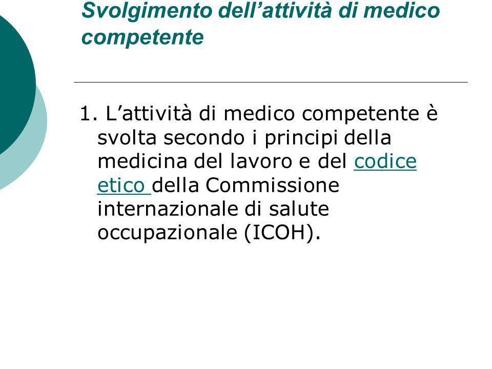 Svolgimento dell'attività di medico competente