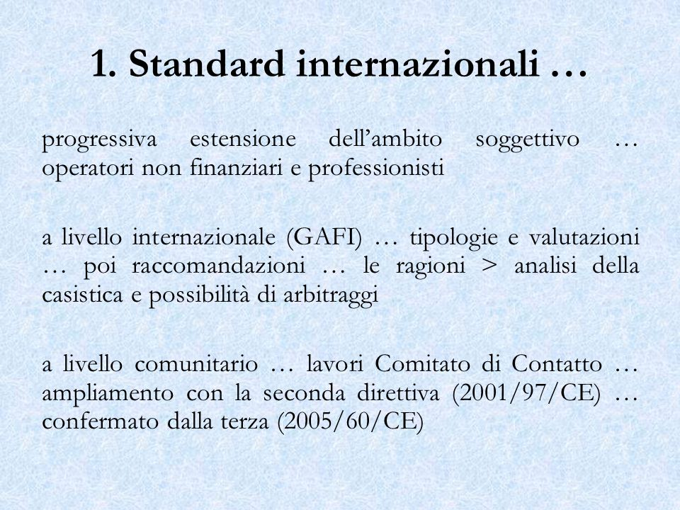 1. Standard internazionali …