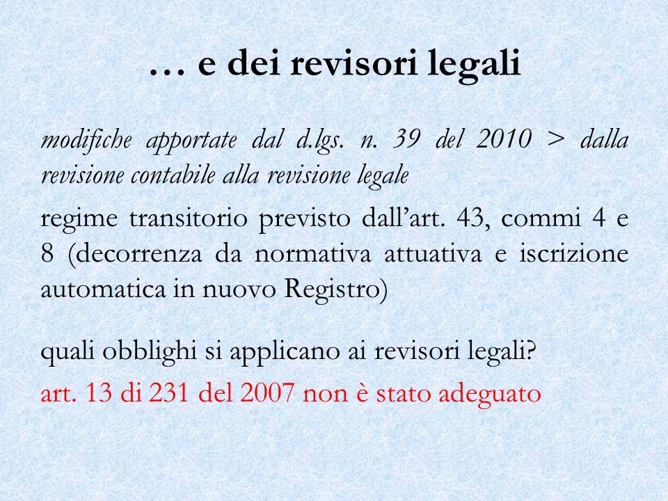 … e dei revisori legali modifiche apportate dal d.lgs. n. 39 del 2010 > dalla revisione contabile alla revisione legale.