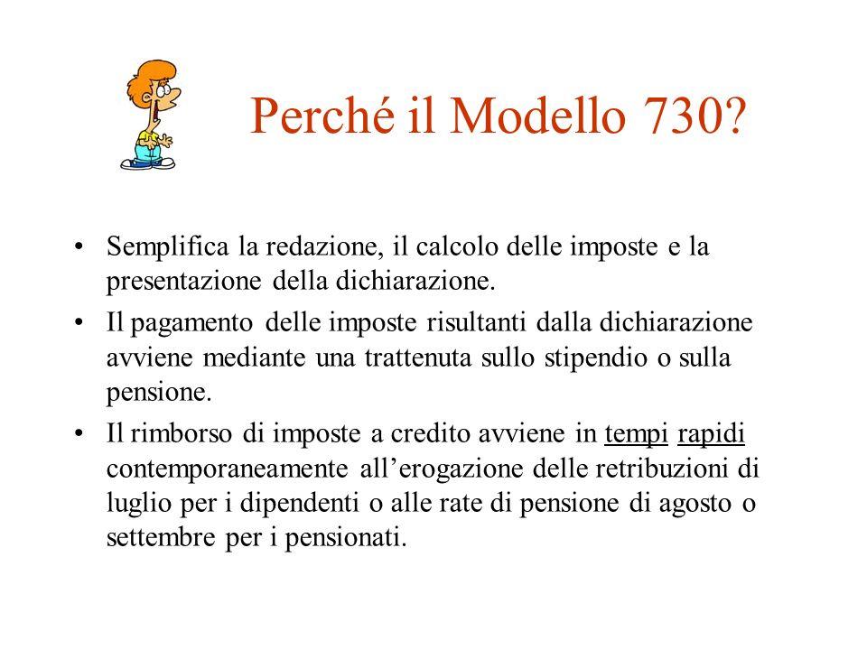 Perché il Modello 730 Semplifica la redazione, il calcolo delle imposte e la presentazione della dichiarazione.