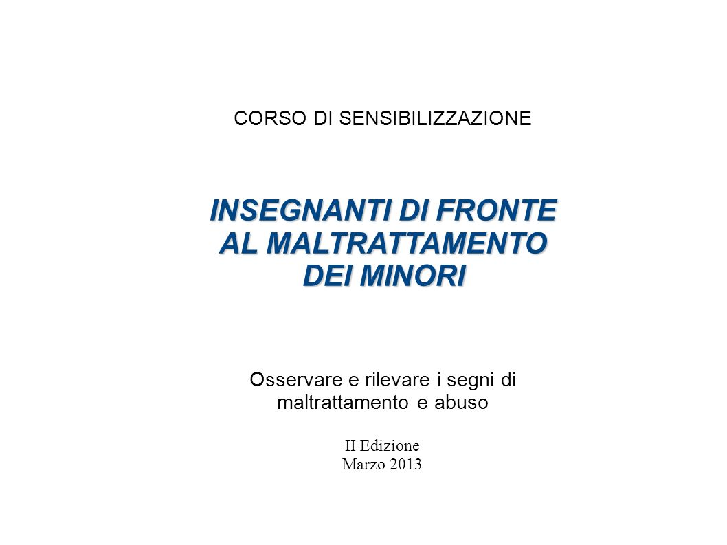 INSEGNANTI DI FRONTE AL MALTRATTAMENTO DEI MINORI