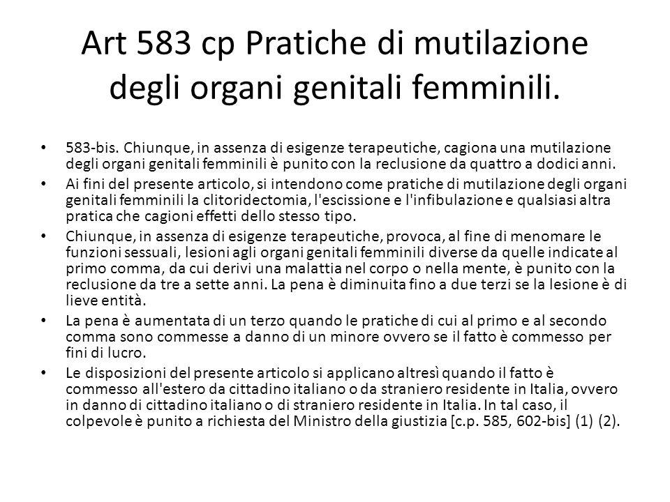 Art 583 cp Pratiche di mutilazione degli organi genitali femminili.