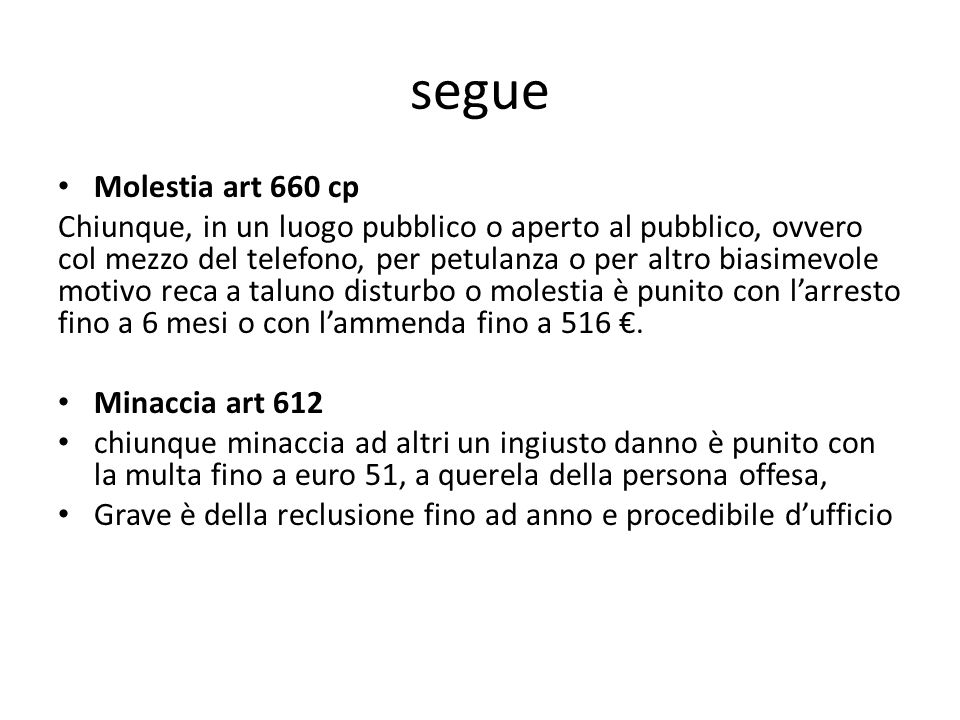 segue Molestia art 660 cp.