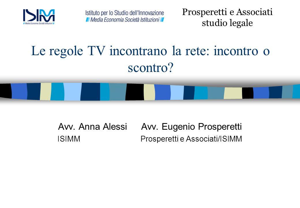 Le regole TV incontrano la rete: incontro o scontro