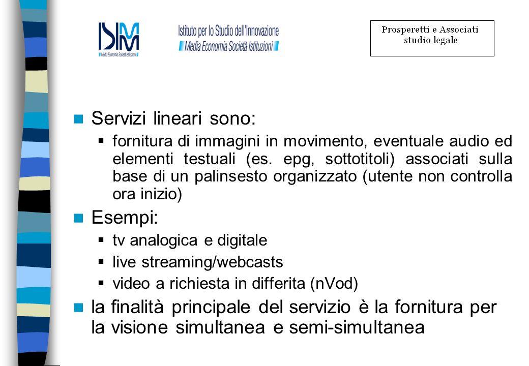 Servizi lineari sono: Esempi: