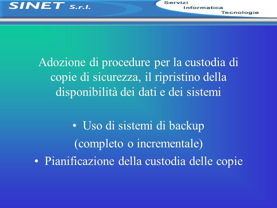 Uso di sistemi di backup (completo o incrementale)