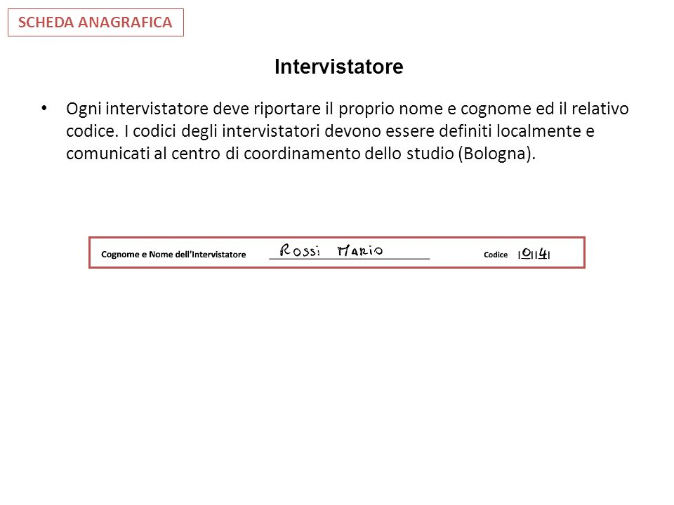 SCHEDA ANAGRAFICA Intervistatore.