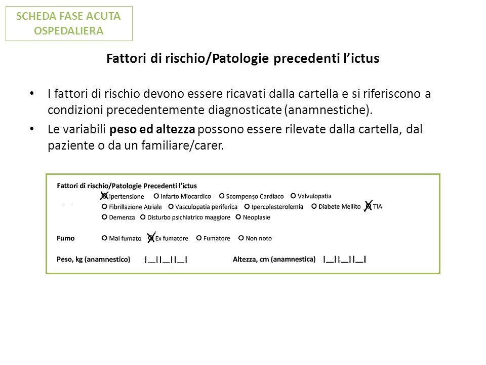 Fattori di rischio/Patologie precedenti l'ictus