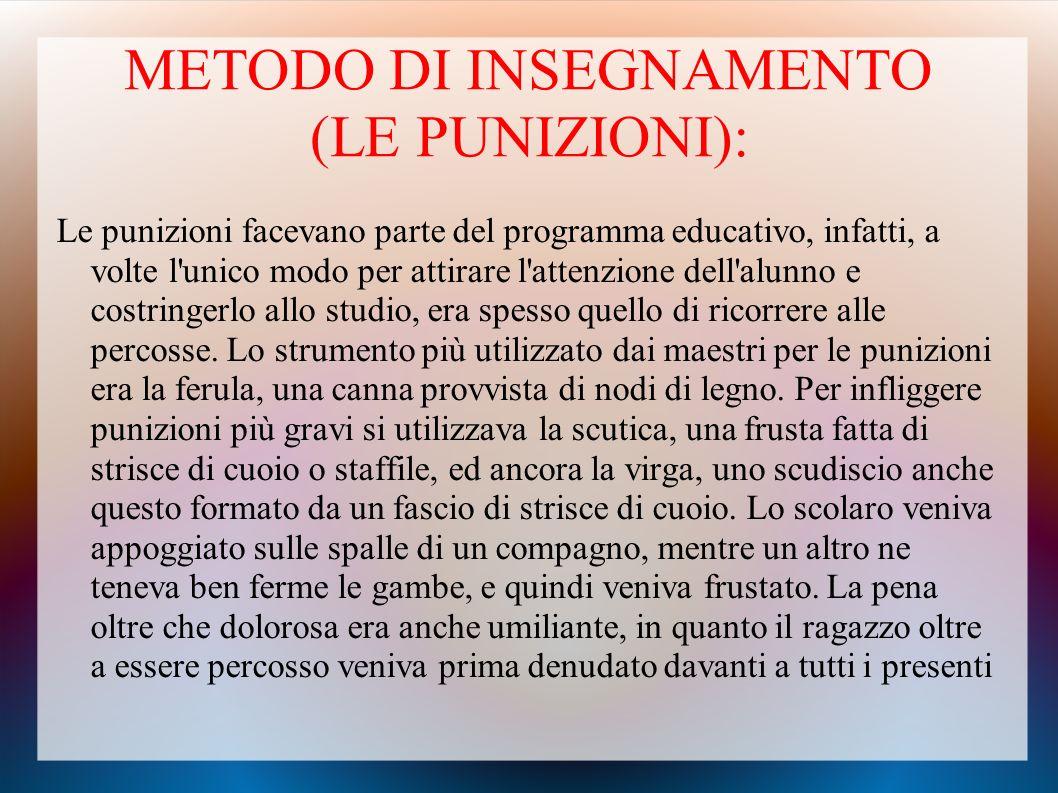 METODO DI INSEGNAMENTO (LE PUNIZIONI):