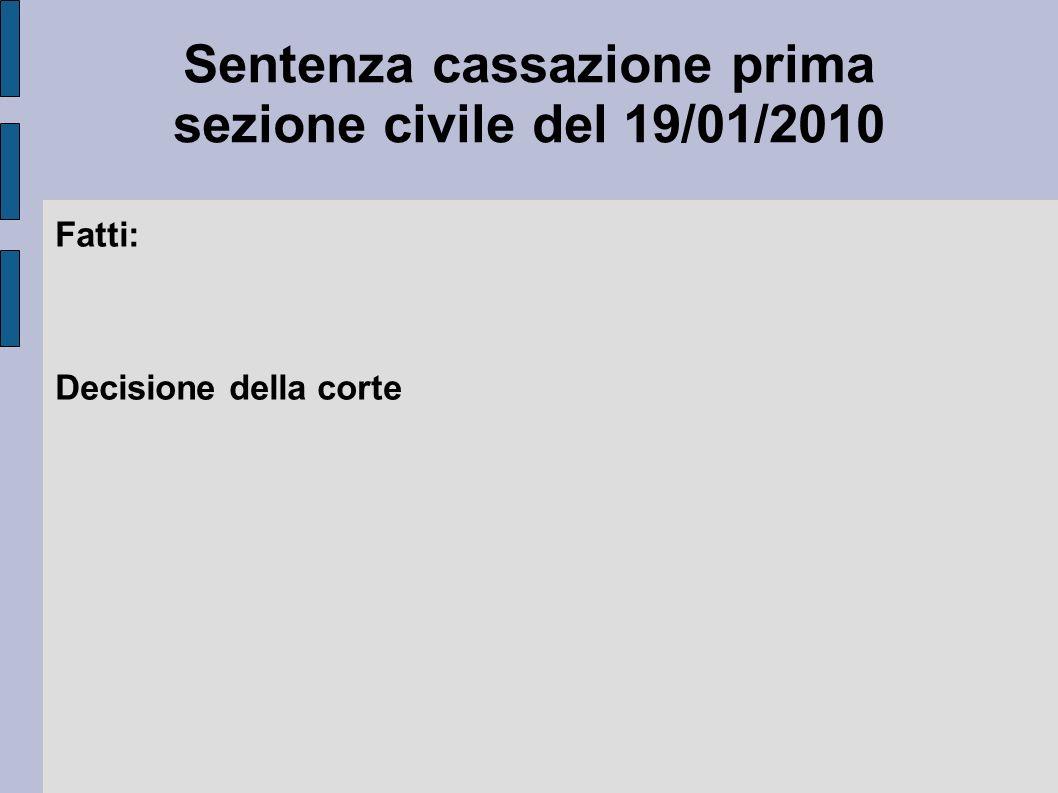 Sentenza cassazione prima sezione civile del 19/01/2010