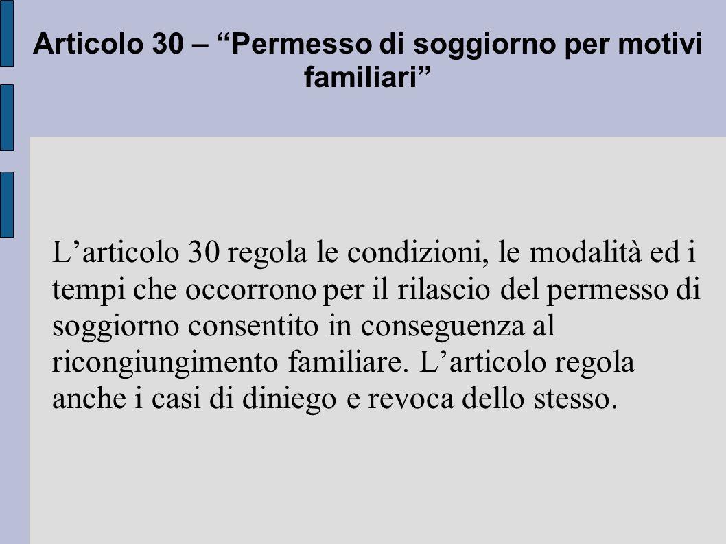 Articolo 30 – Permesso di soggiorno per motivi familiari