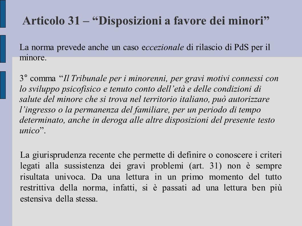Articolo 31 – Disposizioni a favore dei minori