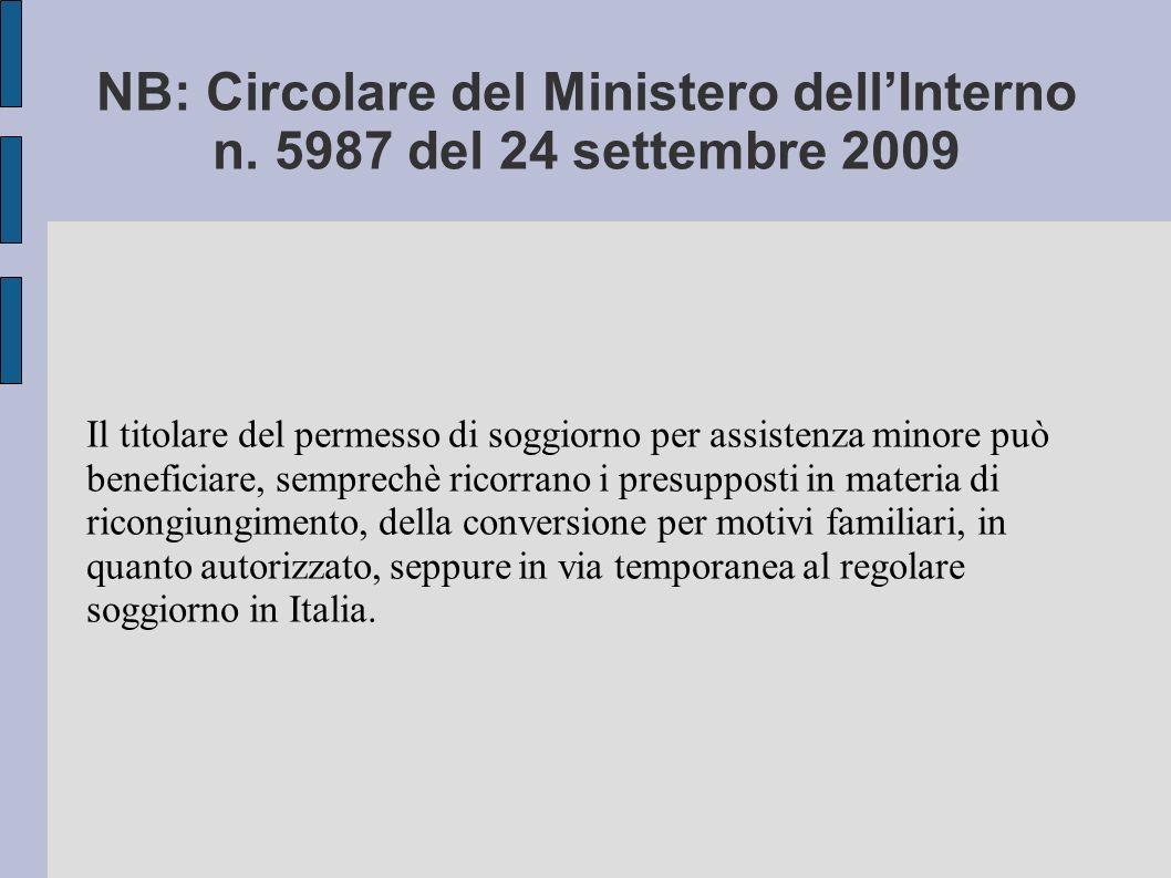 NB: Circolare del Ministero dell'Interno n. 5987 del 24 settembre 2009