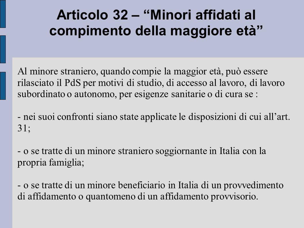 Articolo 32 – Minori affidati al compimento della maggiore età