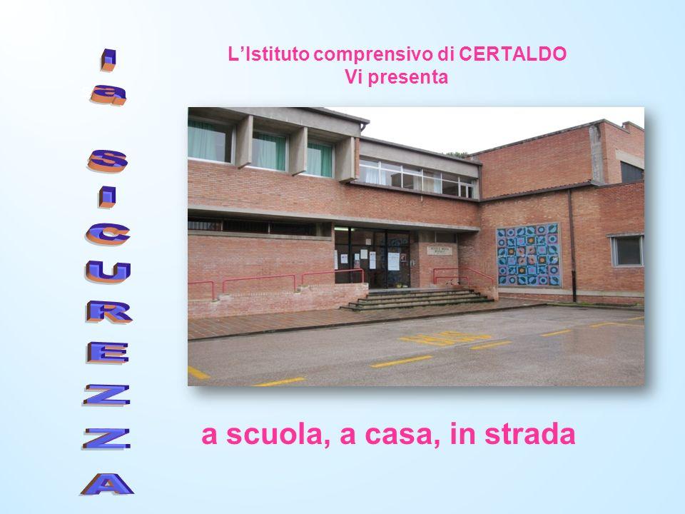 L'Istituto comprensivo di CERTALDO Vi presenta
