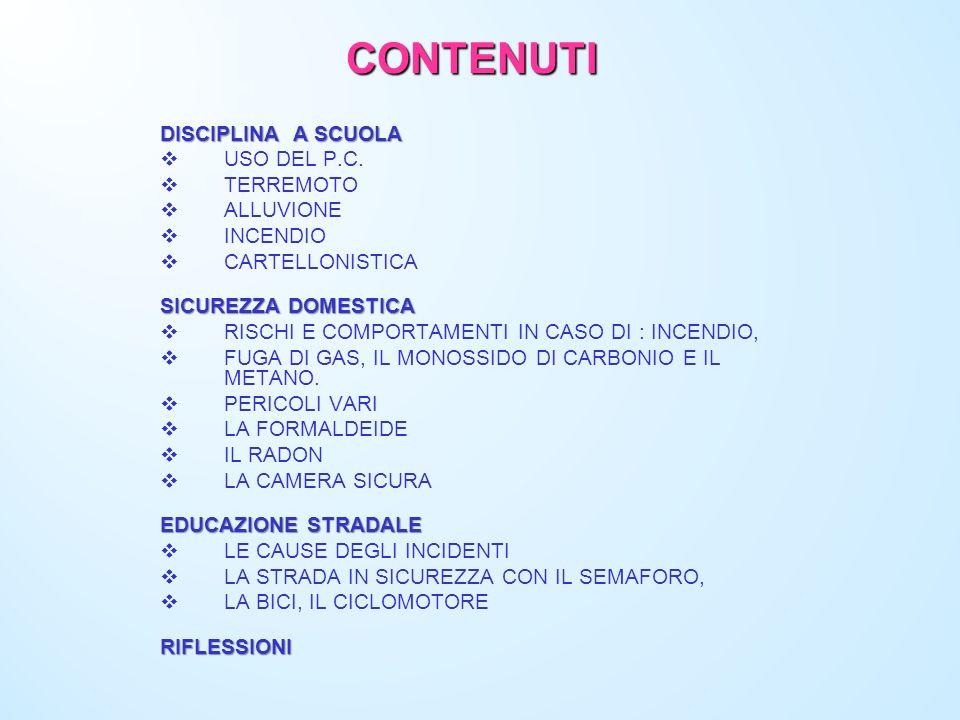 CONTENUTI DISCIPLINA A SCUOLA USO DEL P.C. TERREMOTO ALLUVIONE