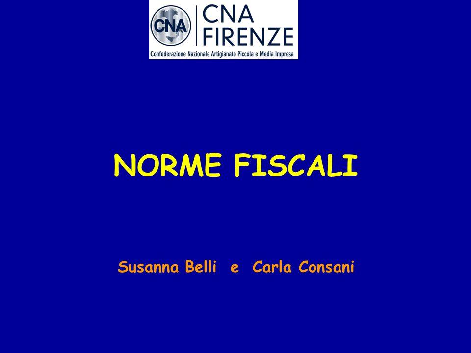 NORME FISCALI Susanna Belli e Carla Consani