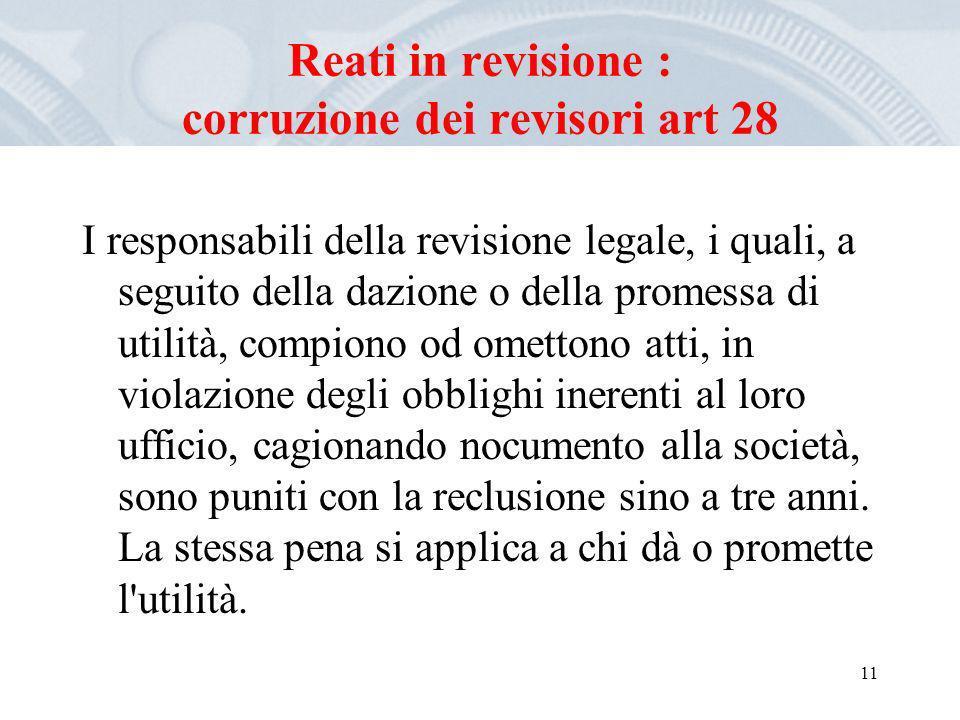 Reati in revisione : corruzione dei revisori art 28