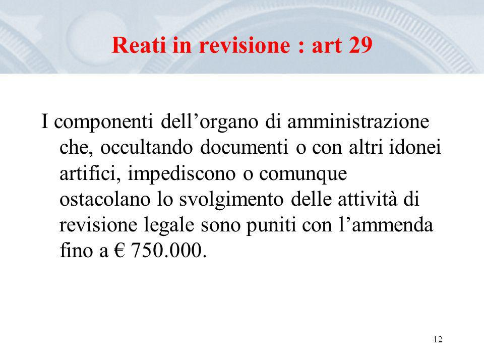 Reati in revisione : art 29