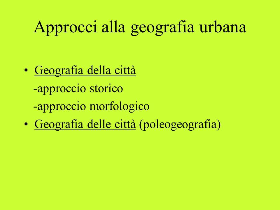 Approcci alla geografia urbana