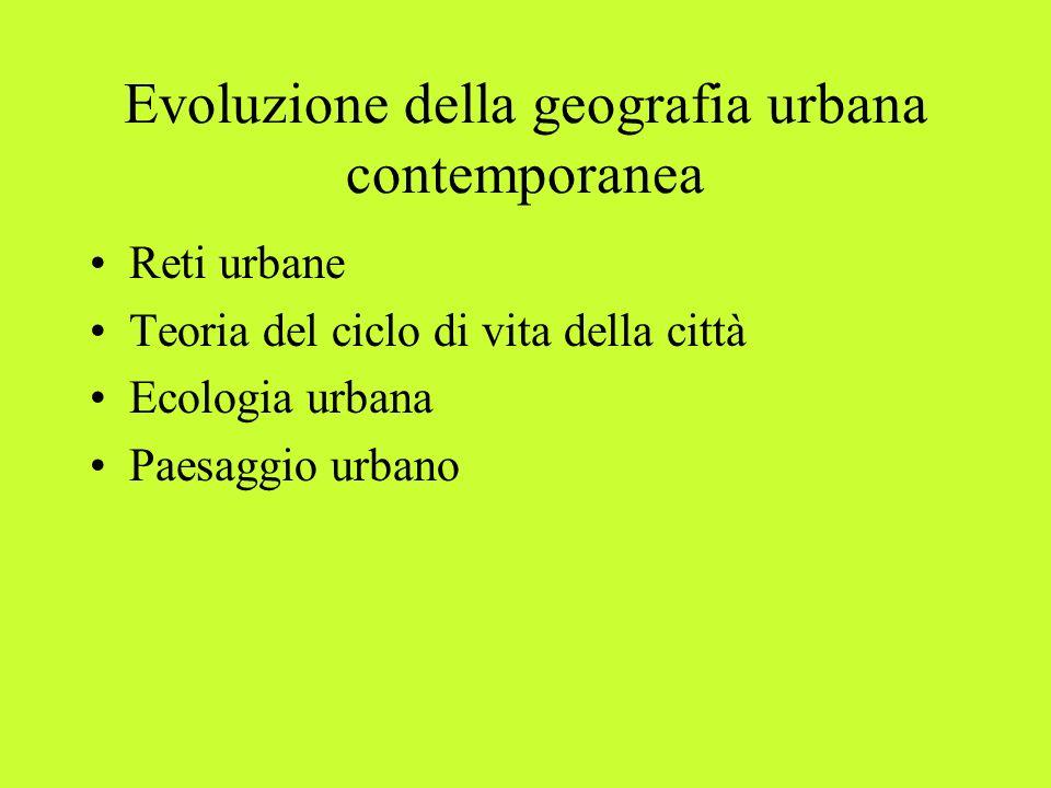 Evoluzione della geografia urbana contemporanea