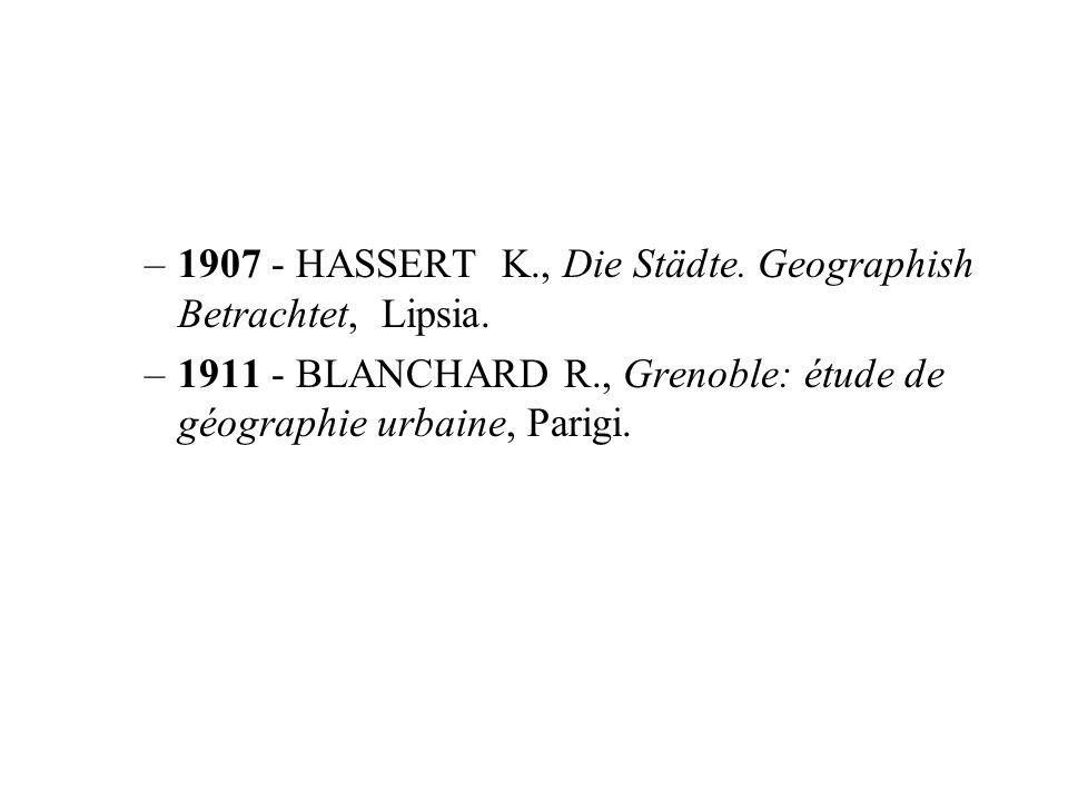 1907 - HASSERT K., Die Städte. Geographish Betrachtet, Lipsia.
