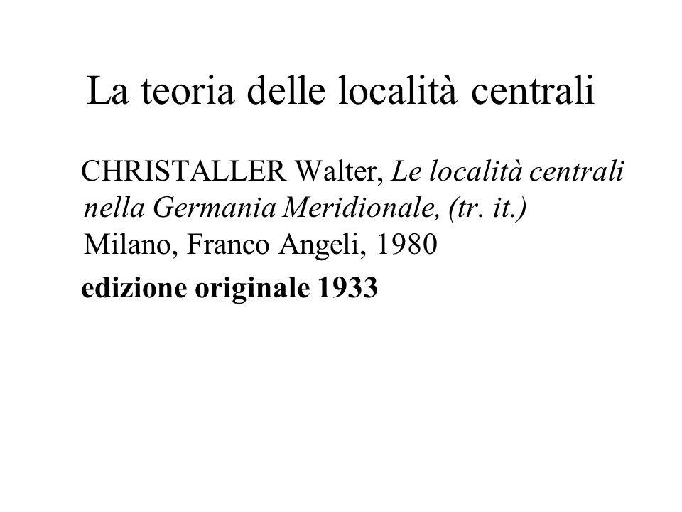 La teoria delle località centrali