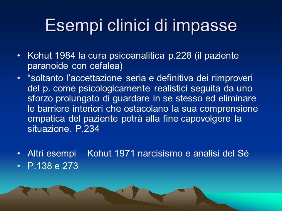 Esempi clinici di impasse