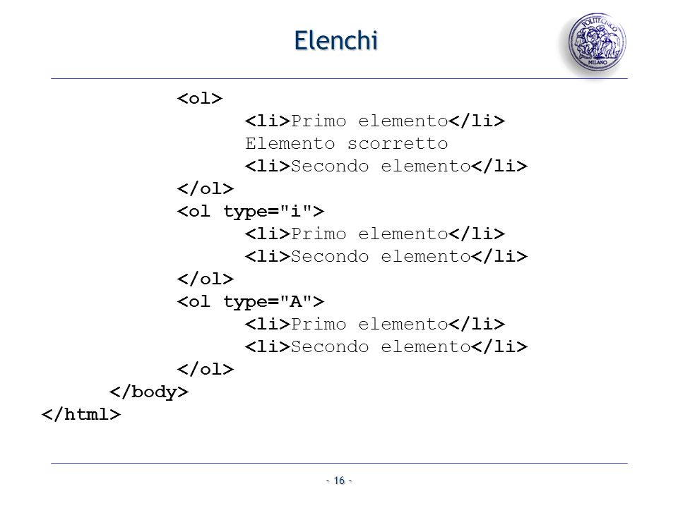Elenchi <ol> <li>Primo elemento</li>