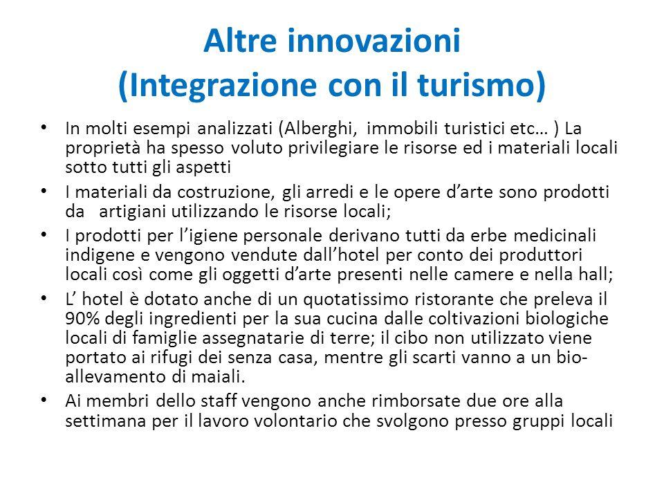 Altre innovazioni (Integrazione con il turismo)