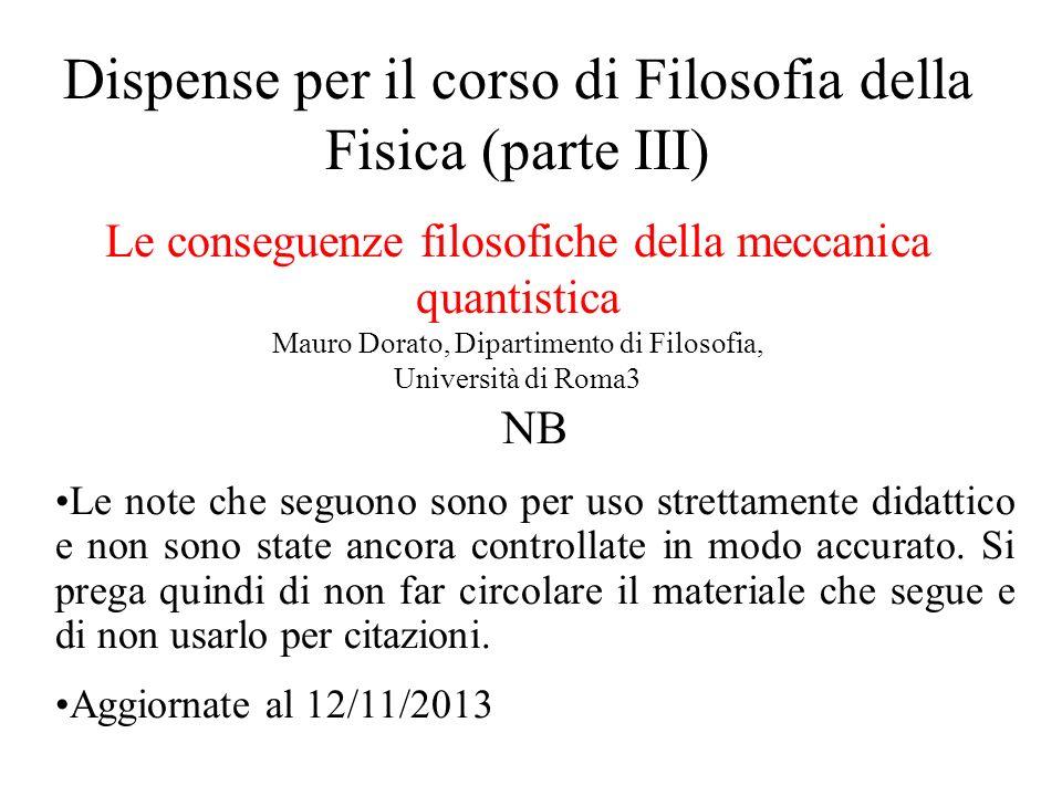 Dispense per il corso di Filosofia della Fisica (parte III)