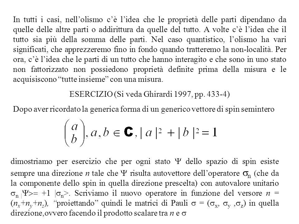 ESERCIZIO (Si veda Ghirardi 1997, pp. 433-4)