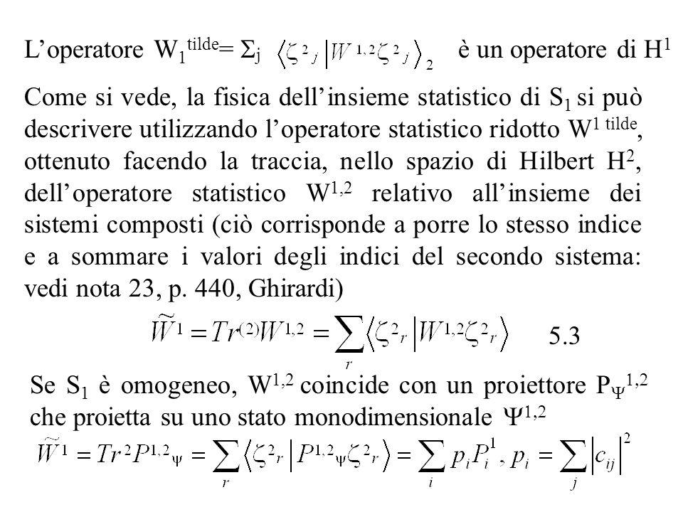 L'operatore W1tilde= Sj