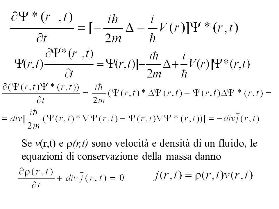 Se v(r,t) e r(r,t) sono velocità e densità di un fluido, le equazioni di conservazione della massa danno