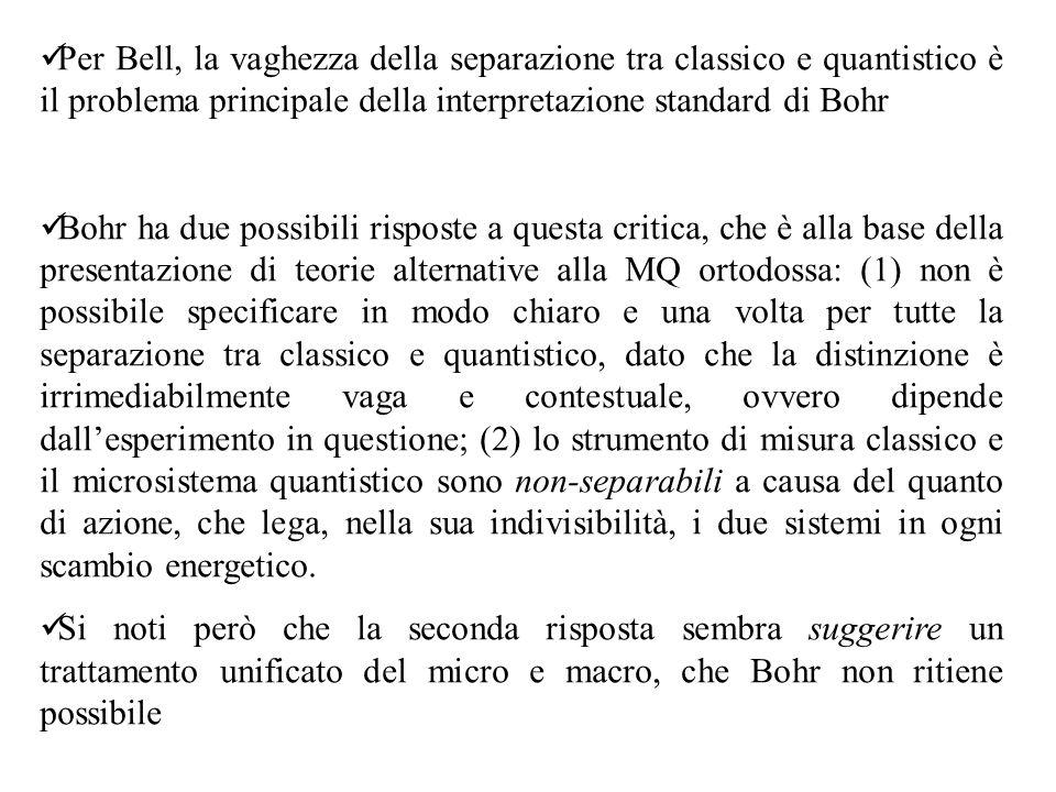 Per Bell, la vaghezza della separazione tra classico e quantistico è il problema principale della interpretazione standard di Bohr