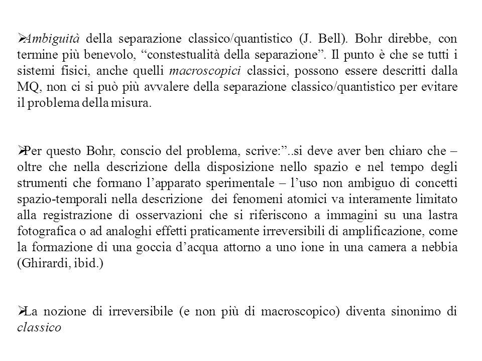 Ambiguità della separazione classico/quantistico (J. Bell)
