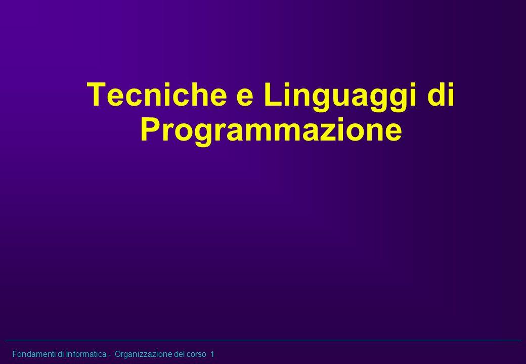 Tecniche e Linguaggi di Programmazione