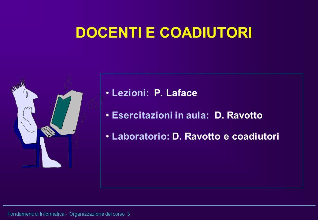 DOCENTI E COADIUTORI Lezioni: P. Laface