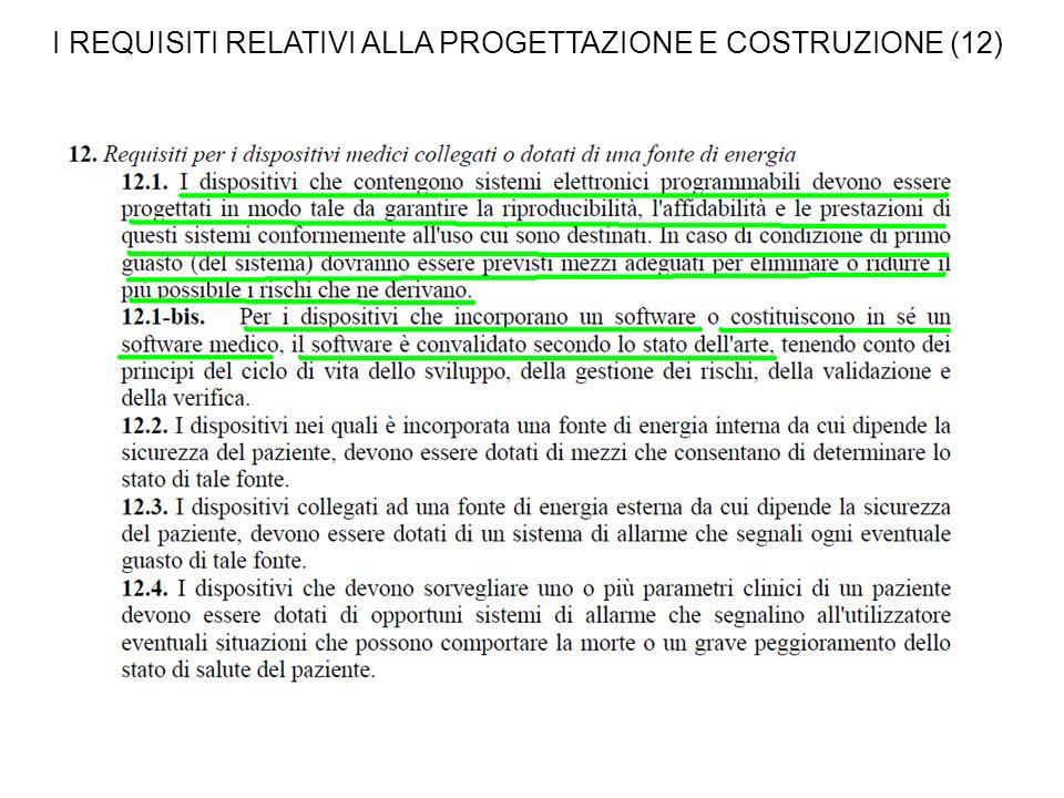 I REQUISITI RELATIVI ALLA PROGETTAZIONE E COSTRUZIONE (12)