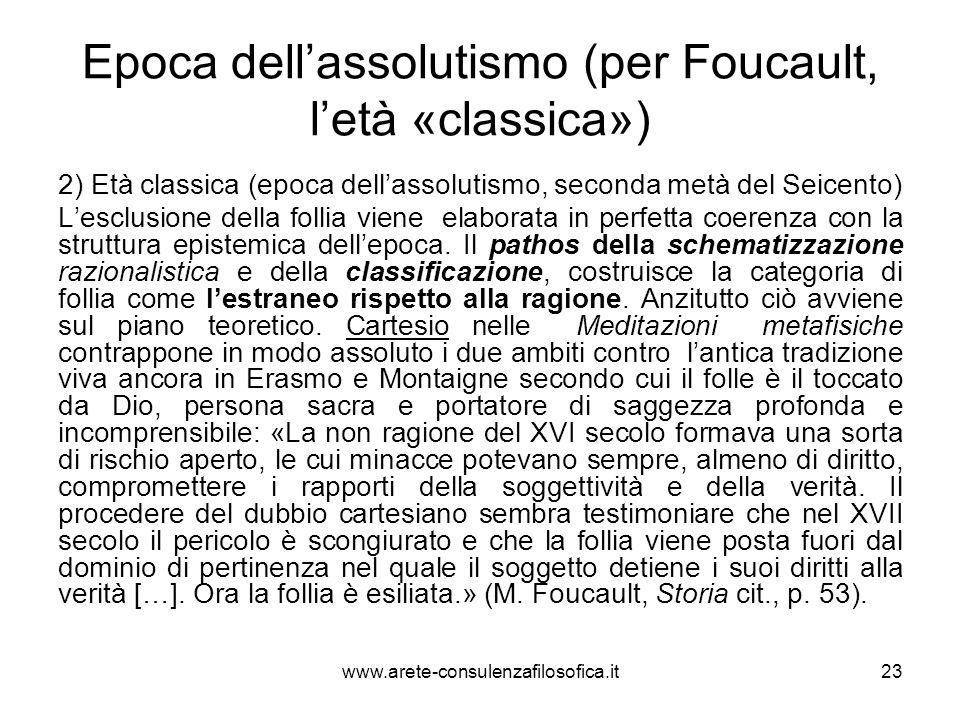 Epoca dell'assolutismo (per Foucault, l'età «classica»)