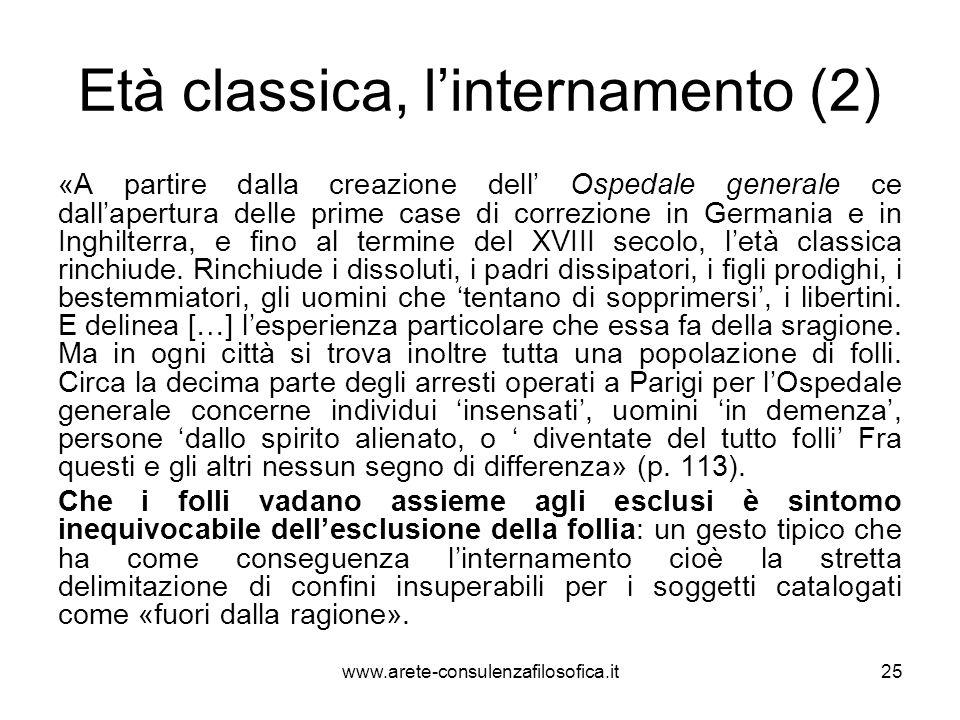 Età classica, l'internamento (2)